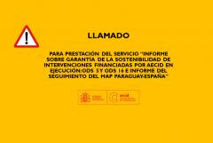 TÉRMINOS DE REFERENCIA         PRESTACIÓN DEL SERVICIO INFORME SOBRE GARANTÍA DE LA SOSTENIBILIDAD DE INTERVENCIONES FINANCIADAS POR AECID EN EJECUCIÓN: ODS 5 Y ODS 16 E INFORME DEL SEGUIMIENTO DEL MAP PARAGUAY-ESPAÑA