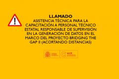 TÉRMINOS DE REFERENCIA ASISTENCIA TÉCNICA PARA LA CAPACITACIÓN A PERSONAL TÉCNICO ESTATAL RESPONSABLE DE SUPERVISIÓN EN LA GENERACIÓN DE DATOS EN EL MARCO DEL PROYECTO BRIDGING THE GAP II (ACORTANDO DISTANCIAS)