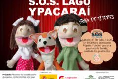 Show de títeres – El escuadrón S.O.S. Lago Ypacaraí