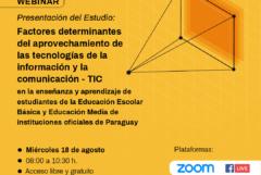 """Jornada de presentación del Estudio sobre """"Factores determinantes del aprovechamiento de las tecnologías de la información y la comunicación (TIC) en la enseñanza y aprendizaje de estudiantes de la Educación Escolar Básica y Educación Media de instituciones oficiales de Paraguay"""""""