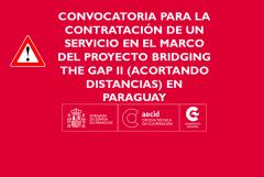 Convocatoria para la contratación de un «Servicio de asistencia técnica para el diseño e implementación de cursos en materia de Educación Inclusiva al personal técnico, docentes, directivos y supervisores del MEC en el proyecto Bridging the Gap II (Acortando Distancias) en Paraguay»